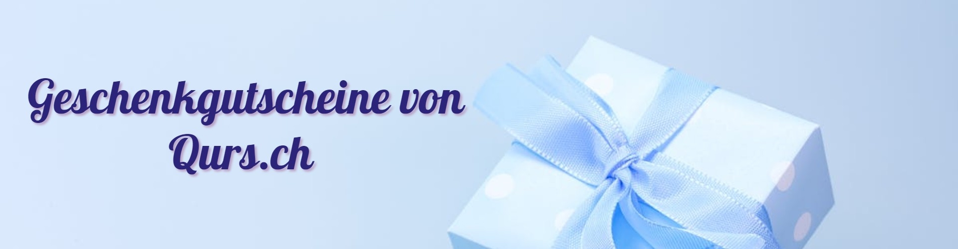 Geschenkgutscheine von Qurs.ch