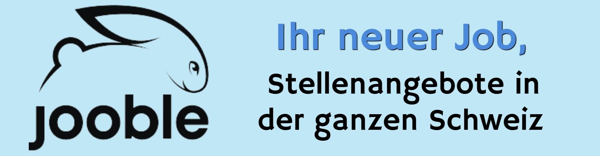 Stellenangebote in der Schweiz