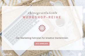 Der Marketing-Fahrplan für kreative Starterinnen / Workshop 1